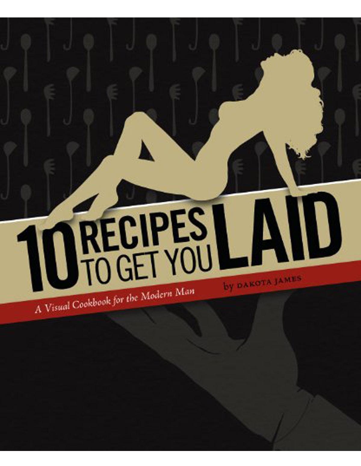 10 Recipes To Get You Laid