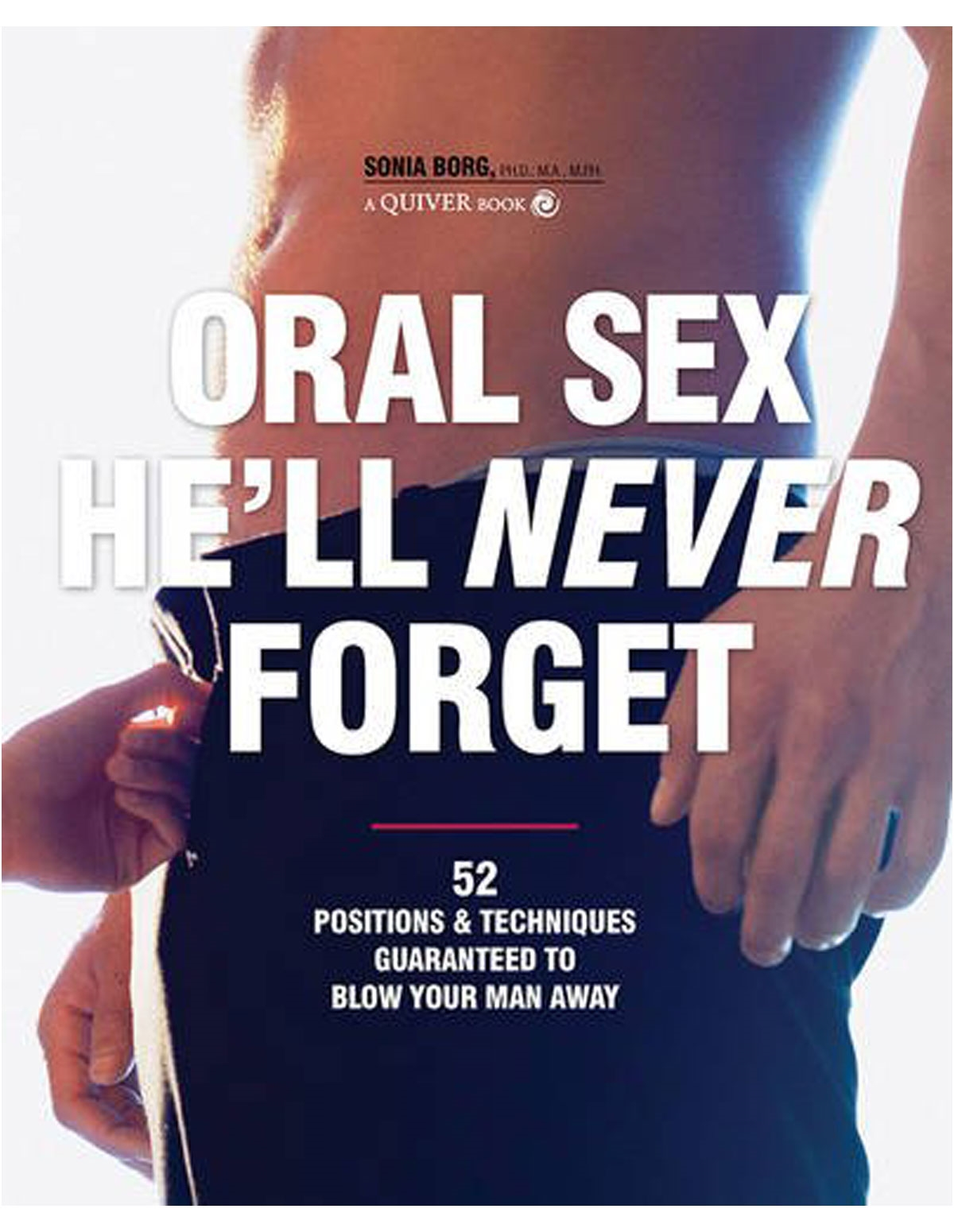 Oral Sex He Will Never Forget Book